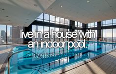 4-have an indoor pool