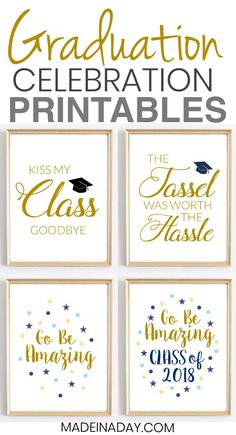 Looking for some great graduation printables to display for your special this year? Grab these Quotes: Graduation Printables for Party Decor, print them out, frame them and enjoy! Kiss my class goodbye printable, the tassel was worth Graduation Crafts, Graduation Party Planning, Graduation Open Houses, 8th Grade Graduation, College Graduation Parties, Graduation Celebration, Graduation Decorations, Graduation Ideas, High School Graduation Quotes