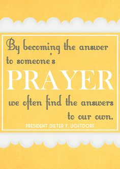 inspiring!  By becoming the answer to someone's prayer we usually find the answer to our own!