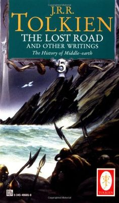 The Lost Road and Other Writings (The History of Middle-Earth, Vol. 5) by J.R.R. Tolkien,http://www.amazon.com/dp/0345406850/ref=cm_sw_r_pi_dp_r0oHtb1GVAEED0XZ