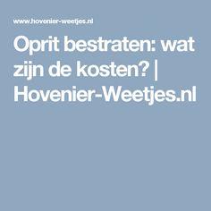 Oprit bestraten: wat zijn de kosten? | Hovenier-Weetjes.nl