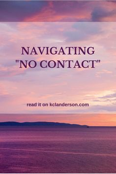"Navigating this ""no contact"" thing is tricky. I feel better and know it's in my best interest, but my mom has roped both my dad and sister into this mess, which is making ""no contact"" increasingly difficult and a huge stressor in my life."
