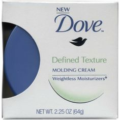 Dove Defined Texture Molding Cream 2.25 oz by Dove. $5.99. 2.25 oz  Defined texture molding cream for creating unique, textured looks  Weightless moisturizers  Can apply to damp or dry hair  Product Description Formulated with Dove's unique Weightless Moisturizers that condition while you style so they never leave hair too stiff or sticky. For a style that looks beautiful and move naturally.