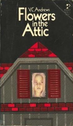 Flowers in the Attic-It wasn't that she didn't love her children. She did. But there was a fortune at stake--a fortune that would assure their later happiness if she could keep the children a secret from her dying father.
