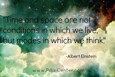 """(Einstein)  The trick, I believe, is to utilize our bio-puters (minds) for their full potential, and to look through the lens of both """"sides"""" of the mind:  the holistic/unconceptually conditional side, blended with the perceptions of priority, logic, and time :) It is this way the Desire of our Hearts is made fruit.  All the Possibilities prismed through the particles of reality ;) ~ Ash"""
