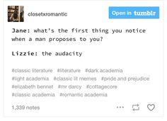 Movie Memes, Book Memes, Classic Literature, Pride And Prejudice, Hilarious, Funny, Love Words, Jane Austen, Book Nerd