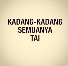 25 Ideas Quotes Indonesia Sahabat Munafik For 2019 Rain Quotes, Hurt Quotes, New Quotes, Quotes To Live By, Funny Quotes, Inspirational Quotes, Jokes Quotes, Short Happy Quotes, Make Me Happy Quotes