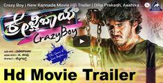 Crazy Boy | New Kannada Movie HD Trailer | Dilip Prakash, Aashika | Mahesh Babu | Akash Audio
