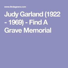 Judy Garland (1922 - 1969) - Find A Grave Memorial