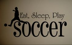Wall Decal Eat Sleep Soccer Kids Quote Art | eBay