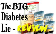 The Big Diabetes Lie And 7 Steps to Health  Complete REVIEW | Diabetic Status  The Big Diabetes Lie And 7 Steps to Health  Complete REVIEW http://www.diabeticstatus.com/reviews/big-diabetes-lie-complete-review  Tags: The Big Diabetes Lie And 7 Steps to Health  Complete REVIEW  http://www.diabeticstatus.com/reviews/big-diabetes-lie-complete-review