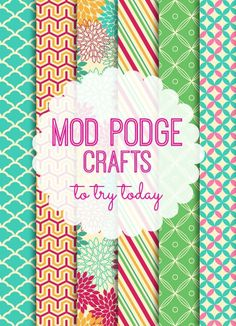 20 Mod Podge Crafts to try today!