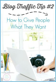 How to Get More Blog Traffic by GIVING PEOPLE WHAT THEY WANT - Post #2 in my blogging tips and tricks series. Whether you're a beginner or advanced, these tutorials will help you get more traffic to your blog, which will ultimately help you make more money!Blog Traffic Tip #2: Give the People What They Want -