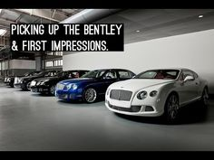 Collecting a Bentley and First Impressions with the car.