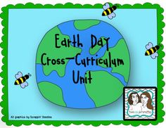 Earth Day Cross Curricular Unit- delightful activities including a survey, 3 earth day report cards for the school, classroom, and home, and more!