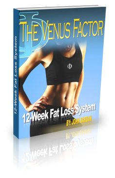Venus Factor weight loss diet plan: Venus Factor weight loss diet plan  http://venusfactor-wightlossdiet.blogspot.com/