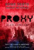 Proxy by Alex London  -- YARP 2014-15 High School Nominee