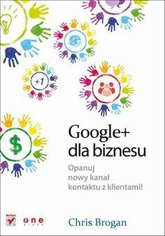 Google+ dla biznesu - Chris Brogan