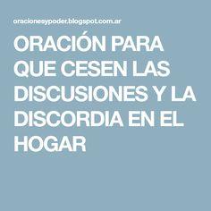 ORACIÓN PARA QUE CESEN LAS DISCUSIONES Y LA DISCORDIA EN EL HOGAR