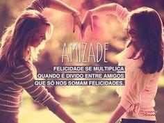 Felicidade se multiplica quando é dividido entre amigos que só nos somam felicidades. #amizade #amigos #felicidade