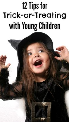 Halloween with young kids? Check out these trick or treating tips! #4 and #7 are especially helpful!