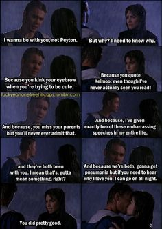 I'm NOT a Brooke & Lucas fan. But this is my fav love speech <3