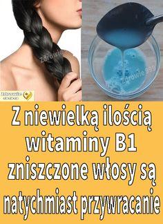 Z niewielką ilością witaminy B1 zniszczone włosy są natychmiast przywracanie #Zdrowie999
