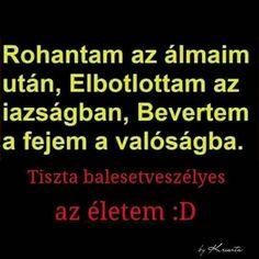 Idezetek Wish You The Best, True Stories, Sentences, Are You Happy, Einstein, Quotations, Funny Jokes, Comedy, Language