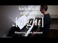 Ludovico Einaudi - Night (Solo Piano Cover) - YouTube