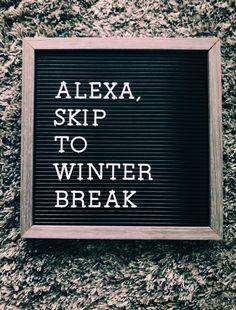 winter break - My Winter Break 2020 Word Board, Quote Board, Message Board, Spring Break Captions, Funny Winter Captions, Winter Captions For Instagram, Ig Captions, Christmas Captions, Aesthetic Captions
