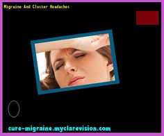 Migraine And Cluster Headaches 100835 - Cure Migraine