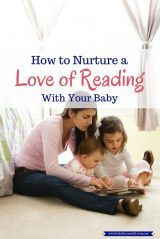 How to Nurture a Love of Reading With Your Baby - The younger you start the easier it is to foster a positive attitude towards reading with your children