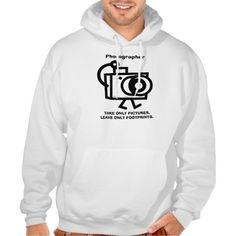 Photographer, Take only Pictures ....... Sweatshirt