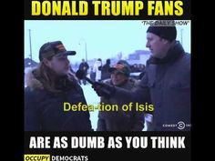 Donald Trump Fans Are As Dumb As You Think