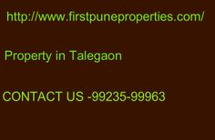 http://www.firstpuneproperties.com/invest-in-new-pre-launch-upcoming-talegaon-projects/ Property in Talegaon