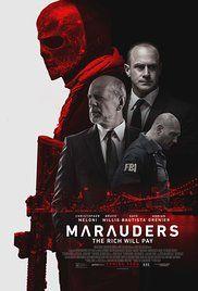 Marauders (2016) - Trailer. Van Steven C. Miller en met Bruce Willis, Christopher Meloni, Dave Bautista, Adrian Grenier.