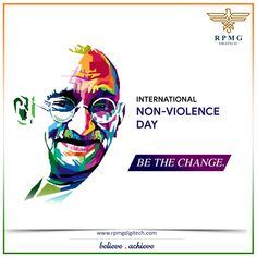 Let's grow non-violence in our thoughts, words and deeds. Remembering Mahatma Gandhi on his 150th Birth Anniversary.  Happy International Non-Violence Day!!  #InternationalNonViolenceDay #GandhiJayanti #BeTheChange #RPMGdigitech