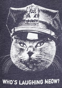 """<p>Patrol the grounds of comfort without losing your arresting style by putting your hands up and sliding on this tee! Emblazoned with a fierce, police-hat-wearing feline and the words """"Who's laughing meow?"""" this funny find will keep your laid-back look from being a bust. Find this tee for your favorite guy <a href=""""http://www.modcloth.com/shop/clothing/claw-enforcement-men-s-tee"""">here</a>!</..."""
