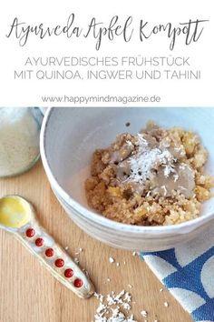 Ayurvedischer Apfelkompott mit Quinoa & Tahini - ein einfaches Rezept für ein ayurvedisches Frühstück. Tahini, Quinoa Oatmeal, Clean Eating, Healthy Eating, Healthy Food, Vegan Food, Food Porn, Vegan Recipes, Cooking Recipes