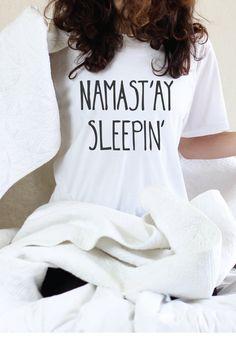 Namastay Sleepin Graphic Tee Namaste In Bed by ArimaDesigns