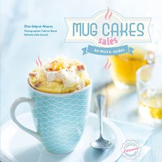 Buy or Rent Mug cakes salés au micro-ondes as an eTextbook and get instant access. With VitalSource, you can save up to compared to print. Cake Mug, Bowl Cake, Cake Tins, Mug Cakes, Pear Recipes, Gourmet Recipes, Grilled Peppers, Pear Cake, Microwave Recipes