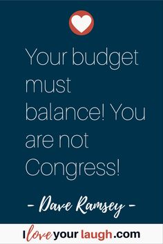 Dave Ramsey inspirational quote: Your budget must balance! You are not Congress! Financial Peace, Financial Success, Financial Literacy, Budget Quotes, Dave Ramsey Quotes, Budgeting Finances, Budgeting Tips, Money Makeover, Boss Quotes