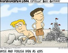 Wise man and foolish man