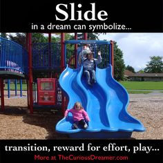 In a dream, a slide at a playground can symbolize. More at TheCuriousDreamer… Symbols And Meanings, Tarot Card Meanings, Dream Interpretation Symbols, Lucid Dreaming Techniques, Facts About Dreams, Dream Dictionary, Dream Symbols, What Dreams May Come, Dream Meanings