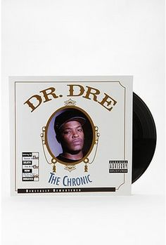 Dr. Dre - The Chronic - Seriously one of the most awesome albums ever.