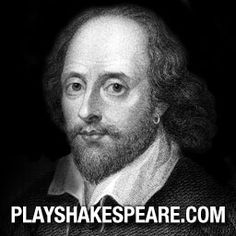 SHAKESPEARE: an online free Shakespeare resource. Plays, discuss, scene study, reviews, podcasts, so much more!