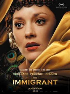 The Immigrant, 2013.