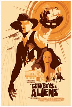 Cowboys and Aliens - silkscreen movie poster (click image for more detail) Artist: Tom Whalen Venue: N/A Location: N/A Date: 2011 Edition: numbered Size: x Condition: NM+ (tiny bit of edg Tom Whalen, Omg Posters, Best Movie Posters, Movie Poster Art, Retro Posters, Western Film, Western Movies, Film Cowboy, Cowboys & Aliens