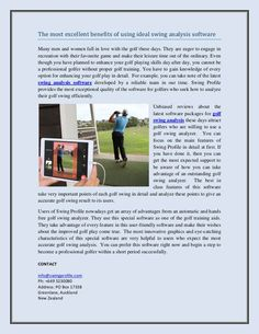 The most excellent benefits of using ideal swing analysis software Golf Swing Analyzer, Golf Instructors, Many Men, Golf Gifts, Best Sites, Time Out, Understanding Yourself, The Ordinary, Falling In Love