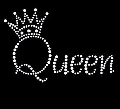 Queen with crown rhinestone transfer-Rhinestone transfers,Custom rhinestone transfers,Rhinestone transfer wholesale largest supplier in china Emoji Wallpaper, Wallpaper Quotes, Crown Quotes, Queens Wallpaper, Queen Wallpaper Crown, Queen Of Everything, Queen Crown, Rhinestone Transfers, Rhinestone Art